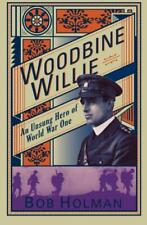 Woodbine Willie: An Unsung Hero of World War One by Bob Holman | Paperback Book