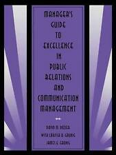 Manager's Guide to Excellence in Public Relations and Communication-ExLibrary