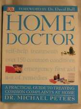 Home Doctor, Peters, Dr. Michael, Excellent Book