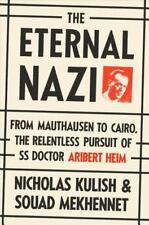 The Eternal Nazi: From Mauthausen to Cairo, the Relentless Pursuit of-ExLibrary