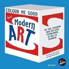 Colour Me Good Modern Art, , Elliott, Mel, Very Good, 2014-03-21,