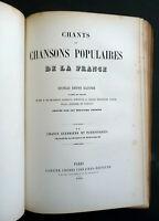 1854  • Chants et Chansons Populaires de la France • 2 Volume Set in One Book