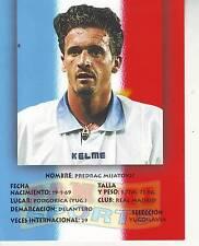 FOOTBALL carte panini joueur PREDRAG MIJATOVIC équipe REAL MADRID