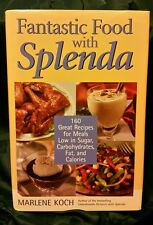 Fantastic Food with Splenda : 160 Great Recipes for Meals Low in Sugar,...