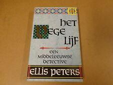 BOEK / ELLIS PETERS - HET VEGE LIJF - EEN MIDDELEEUWSE DETECTIVE