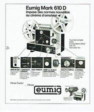 Publicité Advertising 037  1975  Eumig Mark 610D   caméra projecteur