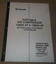 Sullair 1300h 1600h Af Cat Air Compressor Parts Operation Maintenance Manual