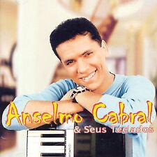 Cabral, Anselmo : Anselmo Cabral E Seus Teclados CD
