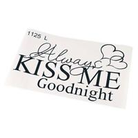 Home Decor Wall Sticker Always Kiss Me Goodnight Decal Bedroom Art Mural YD