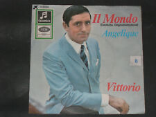 7-Single-Schlager-VITTORIO-Il Mondo
