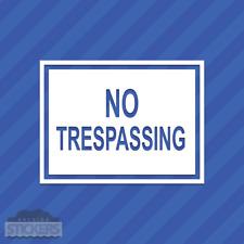 No Trespassing Sign Vinyl Decal Sticker