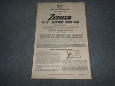 1951 Zephyr 6 ¼� Electric Hand Saw 625L Operating Instructions & Parts List