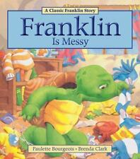 Franklin Is Messy by Paulette Bourgeois (2013, Paperback)