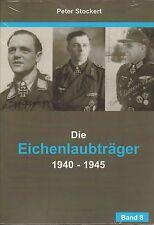 3208: Die Eichenlaubträger 1940 - 1945, Band 8, Peter Stockert