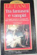 Le Fanu, Tra Fantasmi e Vampiri, a cura di Gianni Pilo Newton 1997