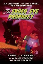 The Ender Eye Prophecy: An Unofficial Graphic Novel for, Cara J. Stevens