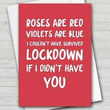 Valentines Day Card - LOCKDOWN Lovers Card - Roses are red violets are blue...
