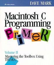 Macintosh C Programming Primer: Mastering the Toolbox Using Think C
