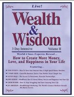Wealth & Wisdom: Peak Potentials - Live 3 Day Intensive -16CD - Volume II