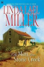 The Man from Stone Creek by Linda Lael Miller (2006, Hardcover)