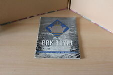 H.M.S. ARK ROYAL - WORLD WAR TWO -THE ADMIRALTY ACCOUNT OF HER ACHIEVEMENT  1942