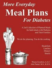 More Everyday MEAL PLANS for Diabetes: A 2nd colection of planned meals for Type
