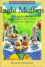 Light Muffins Over 60 Recipes Sweet and Savory Low-Fat Muffins Spreads 1995 New
