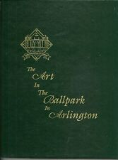 The Art in The Ballpark in Arlington Texas 1994  Limited & Numbered Edition