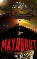 Mayabrut by Frank Argos (2012, Paperback)