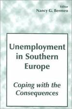 Unemployment in Southern Europe: Coping with the Consequences (South E-ExLibrary