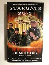 Stargate Sg*1 Trial by Fire by Sabine C. Bauer (2006) Fandemonium pb