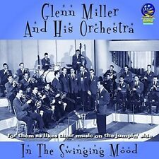 Glenn Miller & His Orchestra - IN THE SWINGING MOOD [New CD]