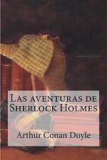 Las Aventuras de Sherlock Holmes by Arthur Conan Doyle (2016, Paperback)