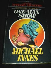 One Man Show By Michael Innes - Appleby Mystery 1st Print Aug 1985 PAPERBACK