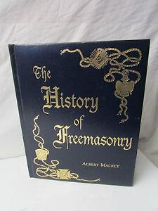 The History of Freemasonry - Albert Mackey ~ Copyright 1996