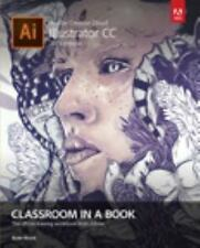 Adobe Illustrator CC Classroom in a Book (2015 Release): By Wood, Brian
