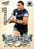 ✺New✺ 2008 PENRITH PANTHERS NRL Card FRANK PRITCHARD Centenary