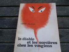 Le Diable et les Sorcières chez les Vosgiens Henri NAJEAN 1970 . magie noire...