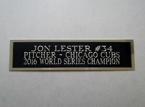 Jon Lester Cubs Engraved Nameplate For A Baseball Bat Display Case 1.25 x 6