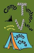 NEW Camp Timber View by Jason Deas