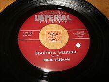 ERNIE FREEMAN - BEAUTIFUL WEEKEND - DUMPLIN'S  / LISTEN -  JAZZ ROCK  POPCORN