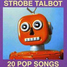 Strobe Talbot - 20 Pop Songs [New CD]