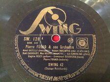78 RPM PIERE FOUAD Swing 42 DJANGO REINHARDT - SWING 128