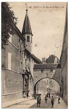 CPA 39 - DOLE (Jura) - 36. La Rue du Collège - LL (petite animation)
