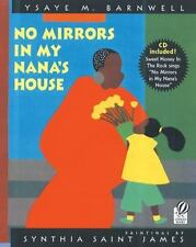 No Mirrors in My Nana's House by Ysaye M. Barnwell (2005, Mixed Media, Reprint)