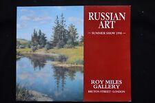 RUSSIAN ART SUMMER SHOW ROY MILES GALLERY 1990 VEDERNIKOV SATEL SAMSONOV TROSHEV