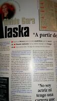 Alaska. Entrevista.