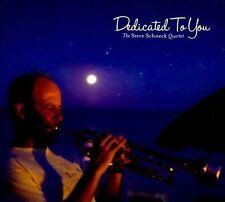 The Steve Schneck Quartet-Dedicated To You  CD NEW