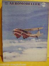 AEROMODELLER AUGUST 1947 FUGITIVE MK1    C RUPERT MOORE COVER MODEL AIRCRAFT