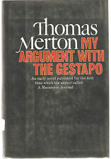 MY ARGUMENT WITH THE GESTAPO-THOMAS MERTON-1969-1ST EDITION